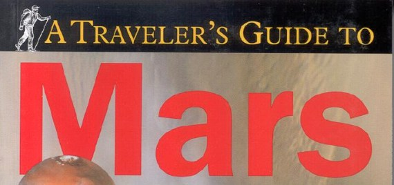 Traveler's guide to Mars