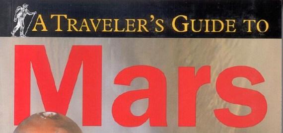 Traveler guide to Mars