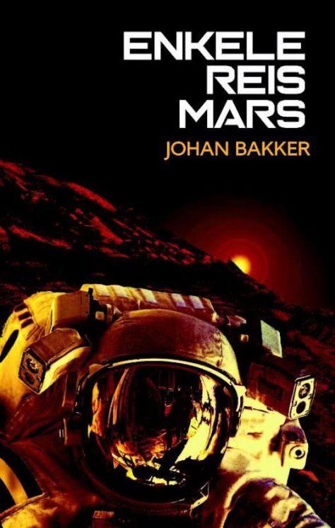 Enkele Reis Mars Johan Bakker